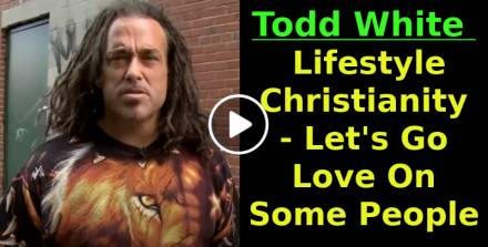 Todd White - Lifestyle Christianity - Let's Go Love On Some People (February-03-2021)