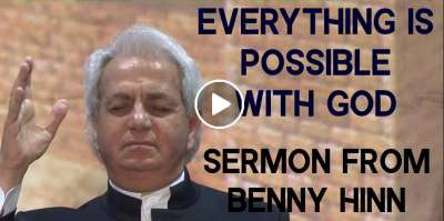 Everything is Possible with God - A special sermon from Benny Hinn (March-05-2019)
