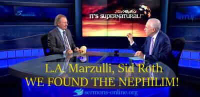 Program WE FOUND THE NEPHILIM! | L.A. Marzulli on Sid Roth's It's Supernatural! online
