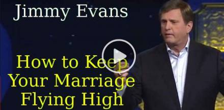 Jimmy Evans (October 31, 2018) - How to Keep Your Marriage Flying High