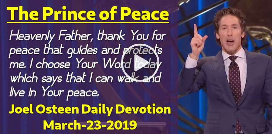 The Prince of Peace - Joel Osteen Daily Devotion (March-23-2019)