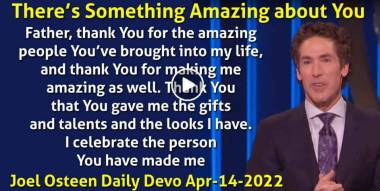 There's Something Amazing about You - Joel Osteen Daily Devotion (April-14-2021)