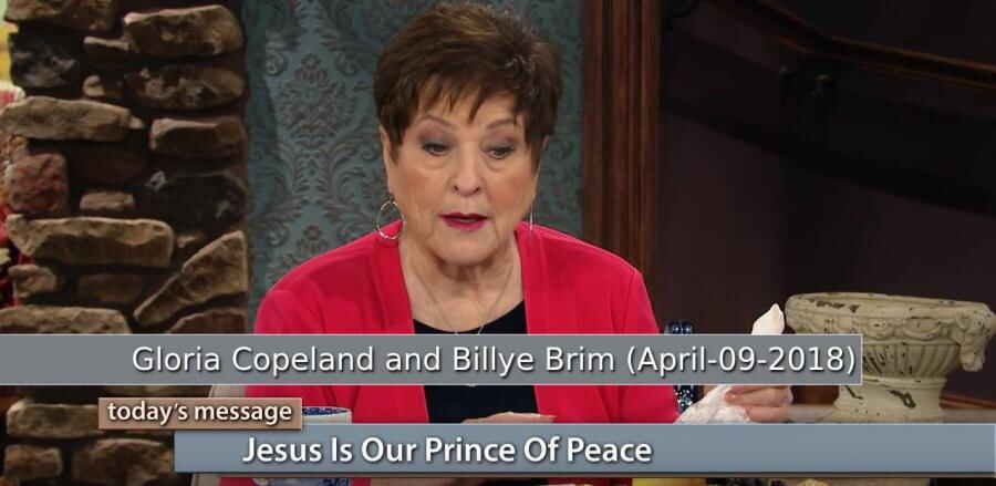 Jesus Is Our Prince of Peace - Gloria Copeland and Billye Brim (April-09-2018)