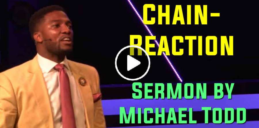 Chain-Reaction - Michael Todd (May-15-2019)