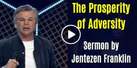 The Prosperity of Adversity - Jentezen Franklin (May-31-2020)