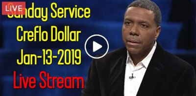 Sunday Service - Creflo Dollar (January-13-2019) Live Stream