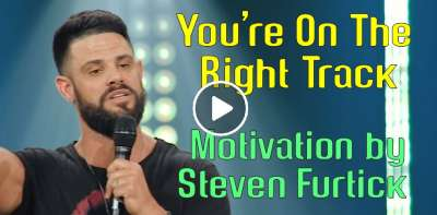 You're On The Right Track - Steven Furtick Motivation (July-24-2019)