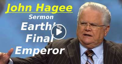 Earth's Final Emperor - John Hagee (March-23-2019)