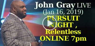 John Gray LIVE (January-16-2019) - PURSUIT NIGHT , Relentless ONLINE 7pm