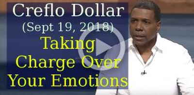 Creflo Dollar Ministries, Wednesday Service (Sept 19, 2018) - Taking Charge Over Your Emotions