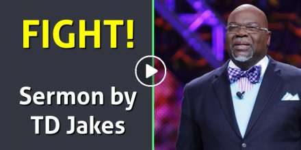 FIGHT! - TD Jakes' Powerful Motivation