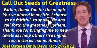 Call Out Seeds of Greatness - Joel Osteen Daily Devotion (October-29-2020)