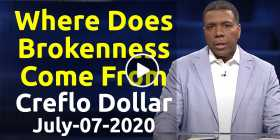 Where Does Brokenness Come From - Creflo Dollar (July-07-2020)