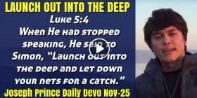 LAUNCH OUT INTO THE DEEP - Joseph Prince Daily Devotion (November-25-2020)