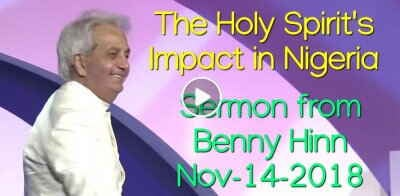 The Holy Spirit's Impact in Nigeria - Sermon from Benny Hinn (November-14-2018)