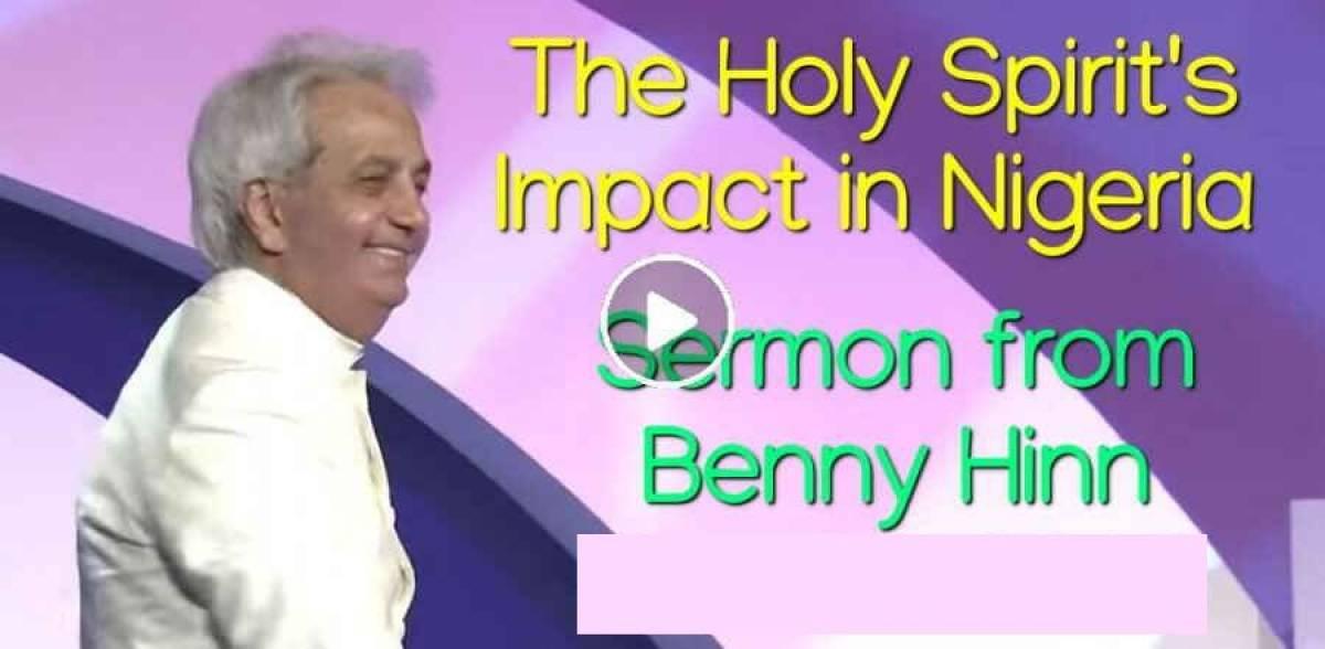 The Holy Spirit's Impact in Nigeria - Sermon from Benny Hinn  (November-14-2018)