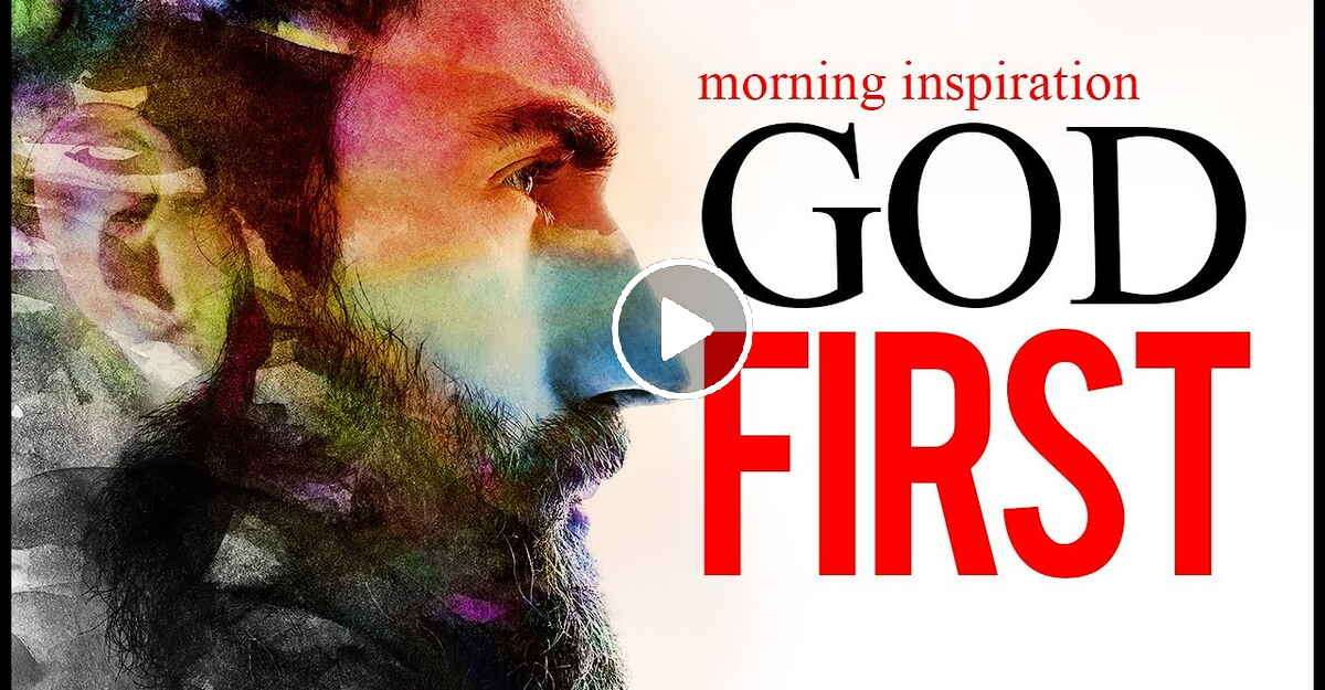 Start Your Day with God - Morning Motivation