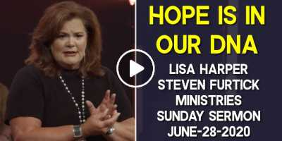 Hope Is In Our DNA | Lisa Harper - Steven Furtick Ministries - Sunday Sermon June-28-2020