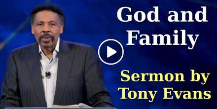 God and Family - Tony Evans (October-04-2020)