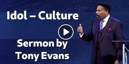 Idol – Culture - Tony Evans (September-30-2020)