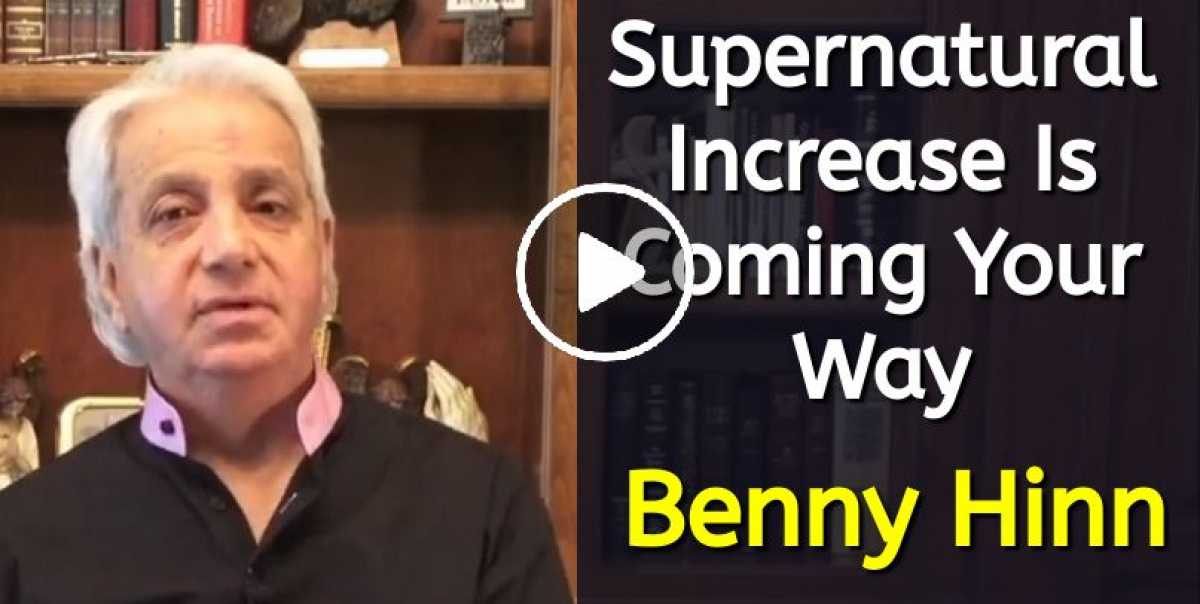 Supernatural Increase Is Coming Your Way - Benny Hinn (August-30-2020)