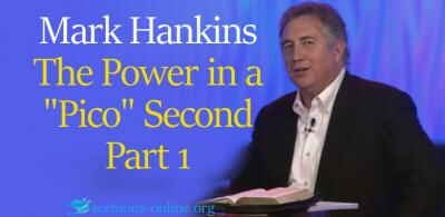 "The Power in a ""Pico"" Second Part 1, 6 Feb. 2018 -  Mark Hankins"