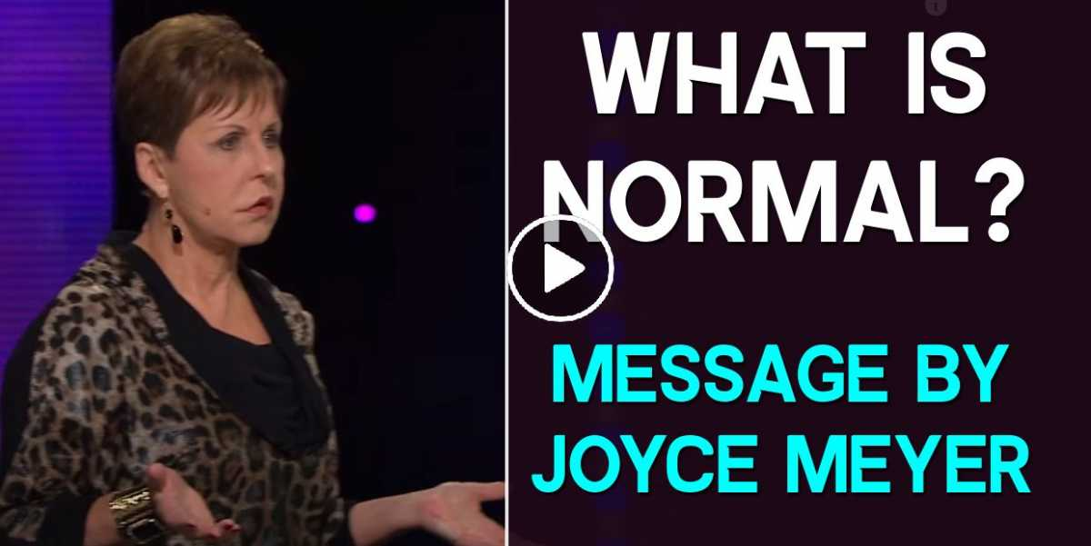What is Normal? - Joyce Meyer Motivation (October-24-2020)