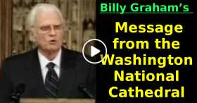 Billy Graham's  Message from the Washington National Cathedral (May-31-2020)
