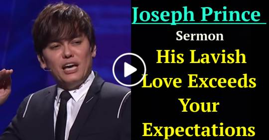Joseph Prince - His Lavish Love Exceeds Your Expectations (January-23-2019)