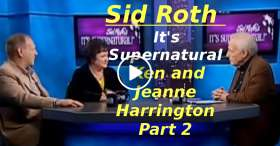 Ken and Jeanne Harrington Part 2 on It's Supernatural with Sid Roth (January-23-2020)