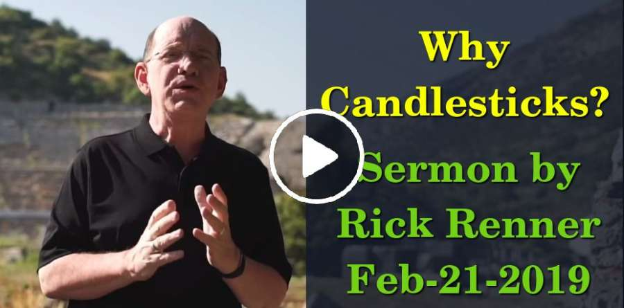 Rick Renner — Why Candlesticks? (February-21-2019)
