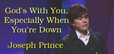 God's With You, Especially When You're Down - Joseph Prince (03-03-2018)