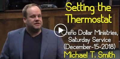 Creflo Dollar Ministries, Saturday Service (December-15-2018) Michael T. Smith - Setting the Thermostat