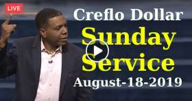 Creflo Dollar August-18-2019 Sunday Service Live Stream