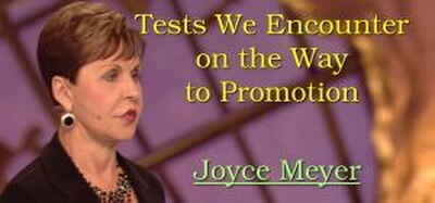 Joyce Meyer - Tests We Encounter on the Way to Promotion - Part 1 (15-03-2018)