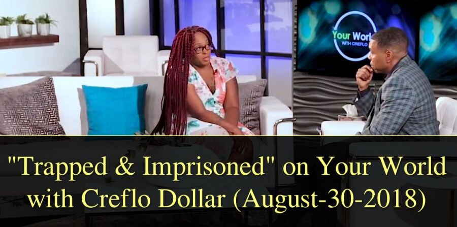 """Trapped & Imprisoned"" on Your World with Creflo Dollar (August-30-2018)"