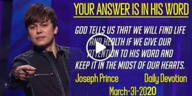 YOUR ANSWER IS IN HIS WORD - Joseph Prince Sunday Daily Devotion (March-31-2020)