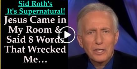Jesus Came in My Room & Said 8 Words That Wrecked Me… - Sid Roth's It's Supernatural! (October-16-2019)