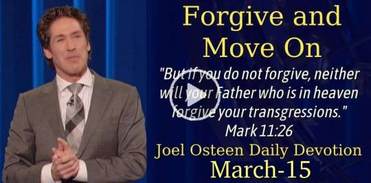 Forgive and Move On - Joel Osteen Daily Devotion (March-15-2019)