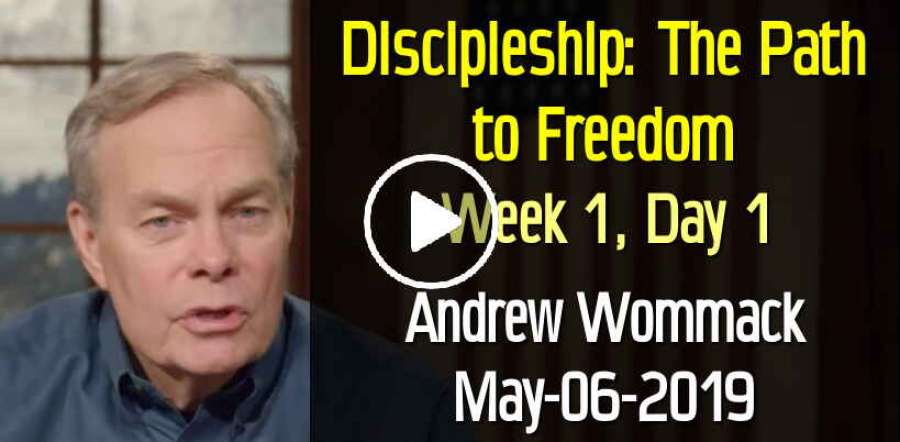 Discipleship: The Path to Freedom - Week 1, Day 1 - The Gospel Truth (May-06-2019) Andrew Wommack