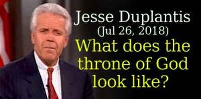 Jesse Duplantis Ministries (Jul 26, 2018) - What does the throne of God look like?