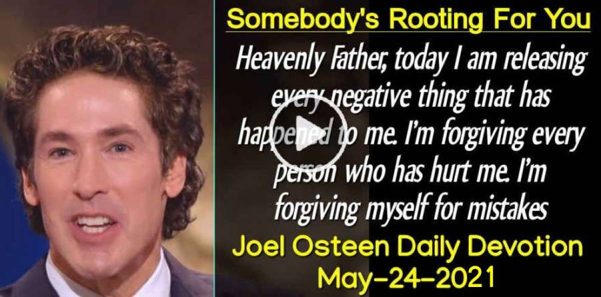 Somebody's Rooting For You - Joel Osteen Daily Devotion (May-24-2019)