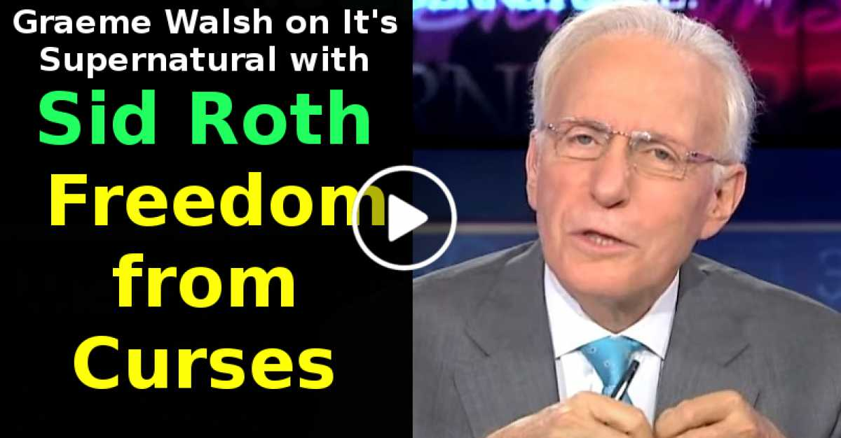 Graeme Walsh on It's Supernatural with Sid Roth - Freedom from Curses (October-22-2020)