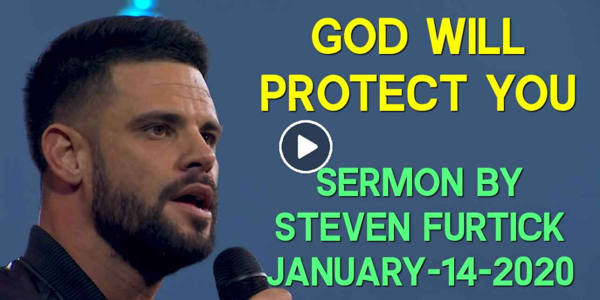 God Will Protect You - Steven Furtick (January-14-2020)