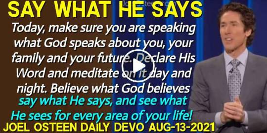 Say What He Says - Joel Osteen Daily Devotion (August-13-2019)