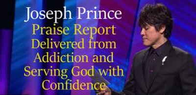 Praise Report Mar.07 2018 —Delivered from Addiction and Serving God with Confidence -  Joseph Prince
