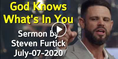 God Knows What's In You - Steven Furtick (July-07-2020)