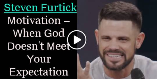 When God Doesn't Meet Your Expectation - Steven Furtick Motivation (October-21-2019)