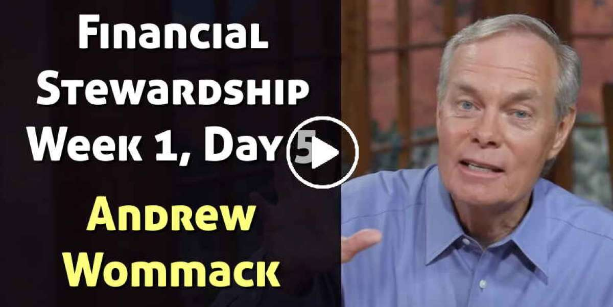 Financial Stewardship - Week 1, Day 5 - The Gospel Truth - Andrew Wommack