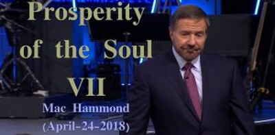 Prosperity of the Soul VII - Mac Hammond (April-24-2018)